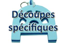 Bouton DECOUPES SPECIFIQUES